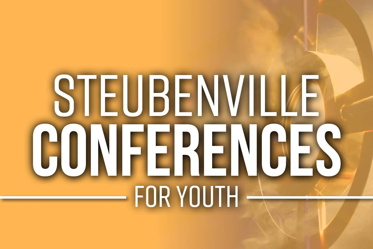 Steubenville Youth Conferences Steubenville Conferences